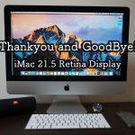 ありがとう!iMac 21.5 Retina Display